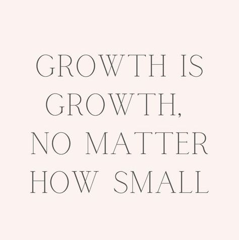 Growth is growth not matter how small.