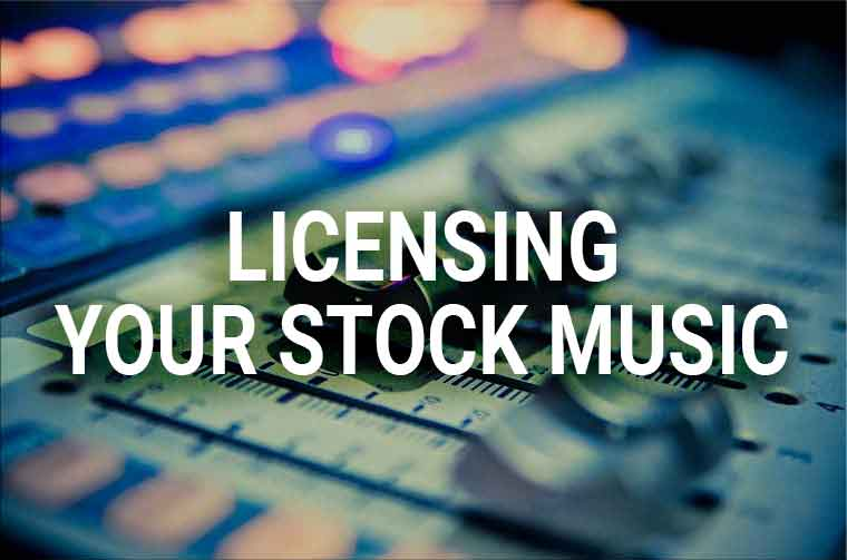 licensing your stock music