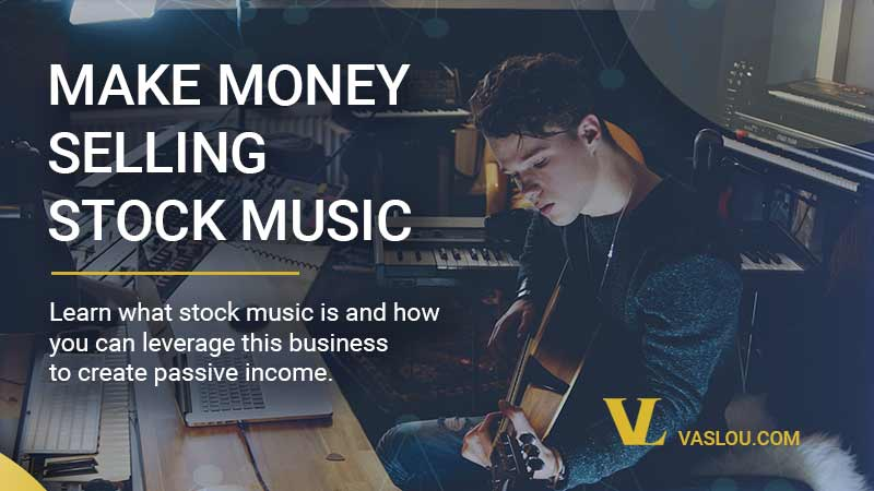 how to make money selling stock music