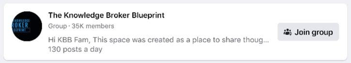 The Knowledge Broker Blueprint Facebook groups